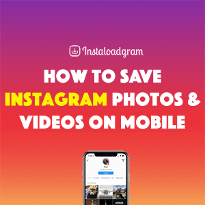 How to Download Instagram Photos & Videos on iPhone or Android
